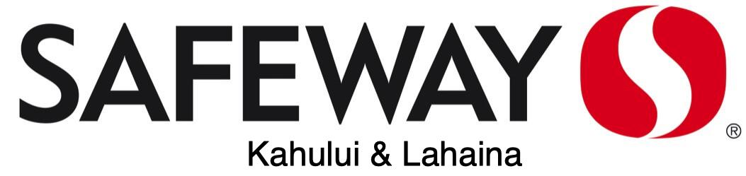 Safeway Kahului & Lahaina